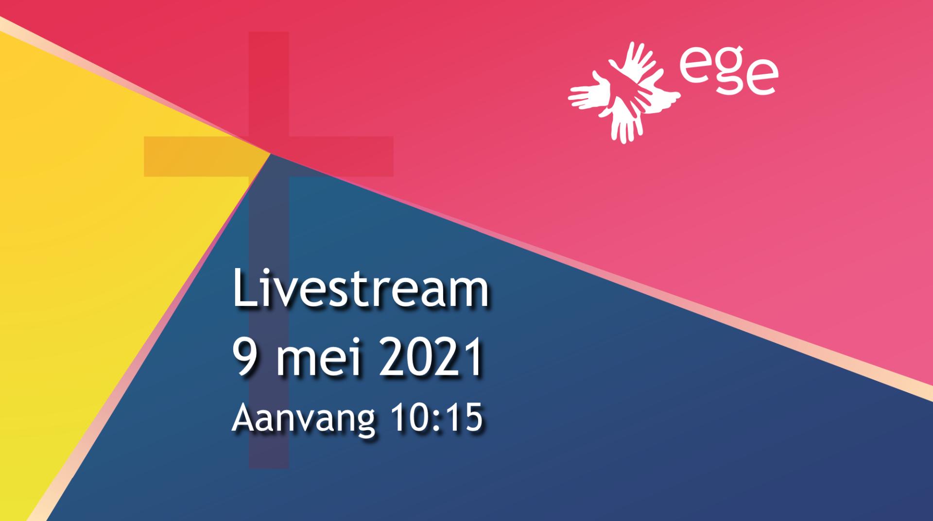 Livestream 9 mei 2021